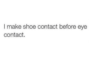 quote, funny, and shoes image