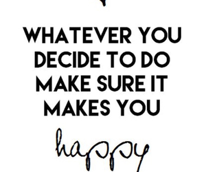 quotes, happy, and motivation image