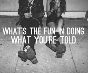 fun, grunge, and quotes image
