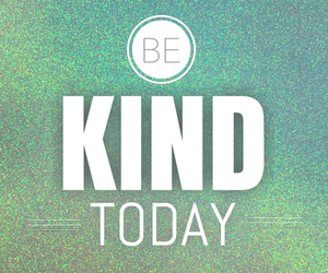 quote, kind, and life image