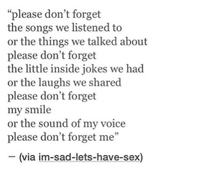 forget, remember, and sad image