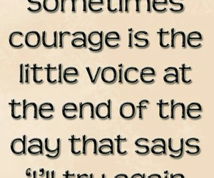 quote, courage, and sayings image