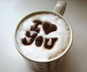 love, coffee, and I Love You image
