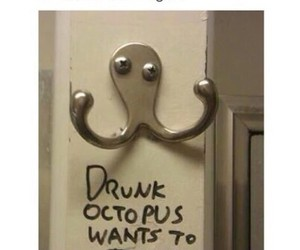funny, octopus, and drunk image