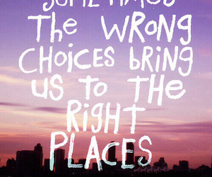quote, choices, and place image