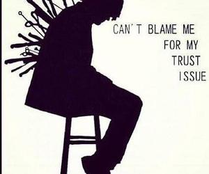 trust, quotes, and sad image