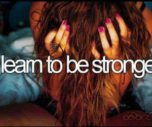 strong, before i die, and text image