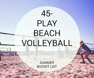 beach, volleyball, and bucket list image