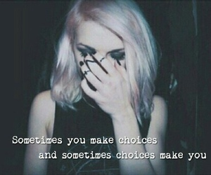 choice, girl, and grunge image