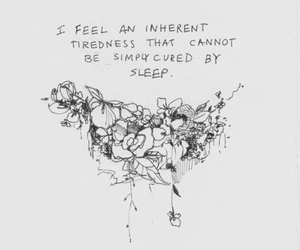 exhausted, feel, and quote image