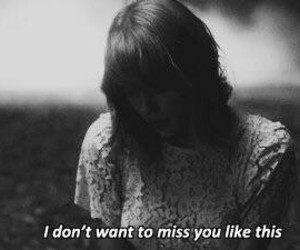 quote, Taylor Swift, and miss image