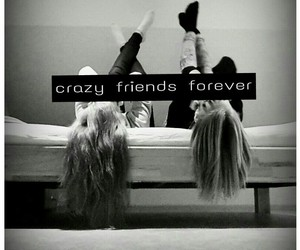 friends and crazy image