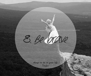 be, brave, and do image