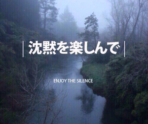silence, japanese, and enjoy image