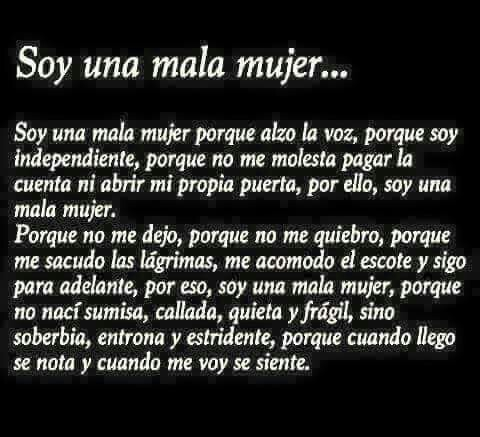 Soy Una Mala Mujer Discovered By Yaz On We Heart It