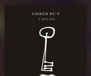 i found and amber run image