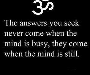 quotes, answer, and mind image