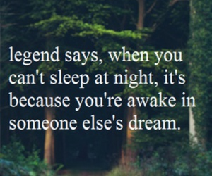 Dream, legend, and quotes image