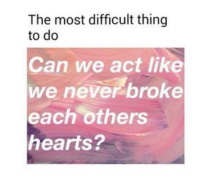 love, broke, and broken heart image