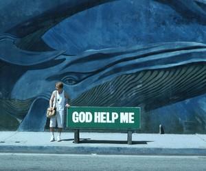 god, help, and whale image