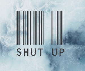 shut up, blue, and quotes image