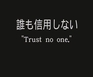 trust, quote, and grunge image