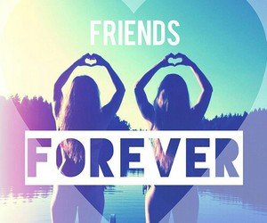 forever, friends, and love image
