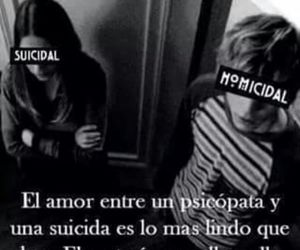 suicidal, love, and homicidal image