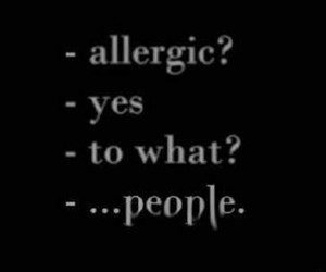 people, allergic, and quotes image