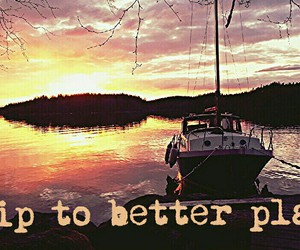 better place, boat, and quote image