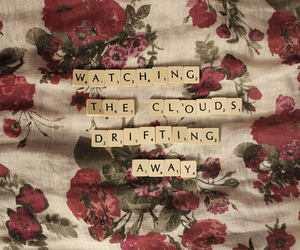 clouds, flowers, and quote image