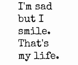 sad, smile, and life image
