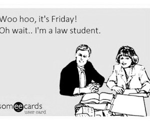 friday, Law, and true image
