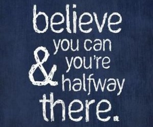 believe, quote, and life image