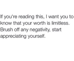 reading, worth, and brush off the negativity image