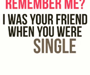 friends, single, and remember image