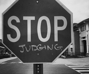 stop, judging, and grunge image