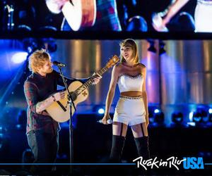 Taylor Swift, ed sheeran, and rock in rio image