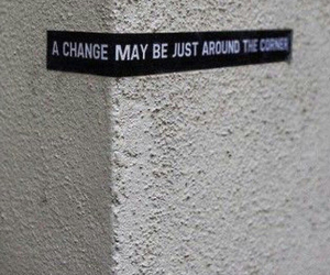 change, quote, and inspirational image
