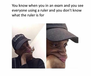 funny, exam, and ruler image