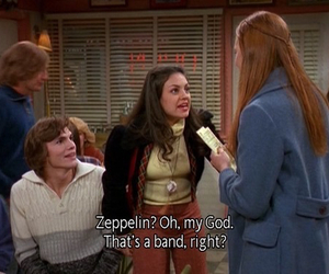 that 70s show, led zeppelin, and Mila Kunis image