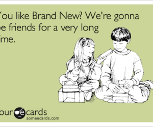 brand new, firends, and funny image