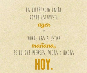frases, yesterday, and hoy image