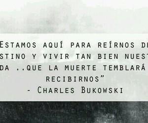 frases en español and charles bukowsky image
