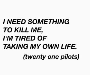 quote and twenty one pilots image