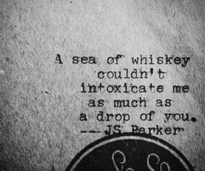 quotes, love, and whiskey image
