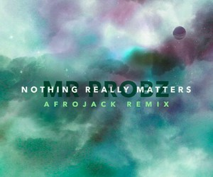 remix, nothing really matters, and favorite song image