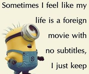 life, minions, and quotes image