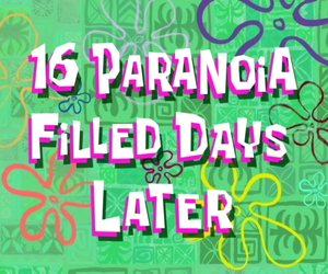 paranoia, spongebob, and quotes image