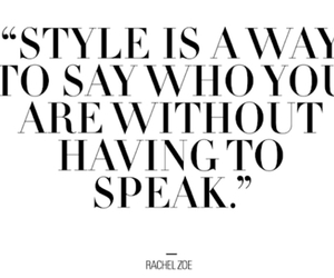 fashion, rachel zoe, and quote image